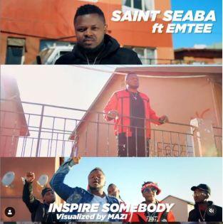 Saint Seaba ft Emtee - Inspire Somebody